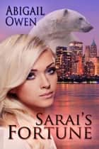 Sarai's Fortune ebook by Abigail Owen
