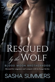 Rescued by the Wolf ebook by Sasha Summers