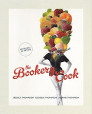 The Bookery Cook ebook by Jessica Thompson,Georgia Thompson and Maxine Thompson