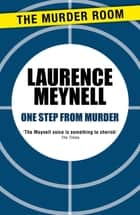 One Step From Murder ebook by Laurence Meynell