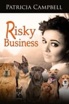 Risky Business ebook by Patricia Campbell