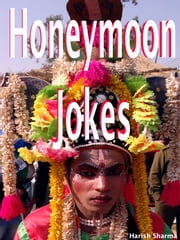 Honeymoon Jokes ebook by Harish Sharma