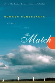 The Match ebook by Romesh Gunesekera