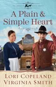 A Plain and Simple Heart ebook by Lori Copeland, Virginia Smith