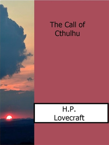 The Call of Cthulhu eBook by H.P. Lovecraft