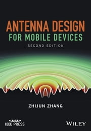 Antenna Design for Mobile Devices ebook by Zhijun Zhang