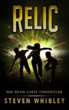 Relic ebook by Steven Whibley