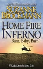Home Fire Inferno ebook by Suzanne Brockmann