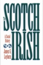 The Scotch-Irish - A Social History ebook by James G. Leyburn
