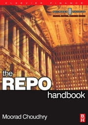 REPO Handbook ebook by Choudhry, Moorad