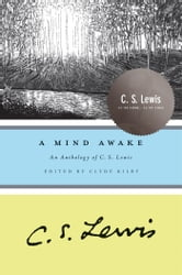 A Mind Awake - An Anthology of C. S. Lewis ebook by C. S. Lewis