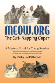 Meow.org -- The Cat-Napping Caper ebook by Darby Patterson