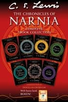 The Chronicles of Narnia 7-in-1 Bundle with Bonus Book, Boxen (The Chronicles of Narnia) eBook by C. S. Lewis, Pauline Baynes