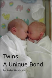 Twins: A Unique Bond ebook by Rachel Henderson