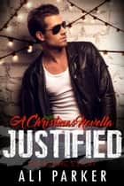 Justified Christmas ebook by Ali Parker