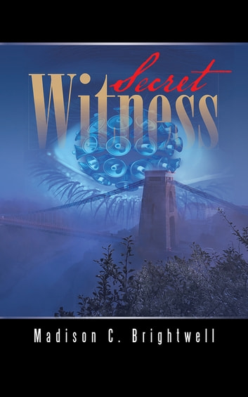 Secret Witness ebook by Madison C. Brightwell