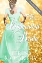 The Convenient Bride ebook by Teresa McCarthy