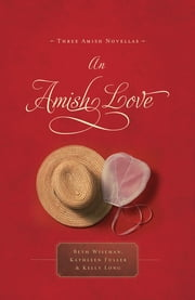 An Amish Love ebook by Beth Wiseman