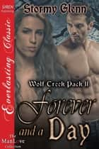 Forever and a Day ebook by Stormy Glenn