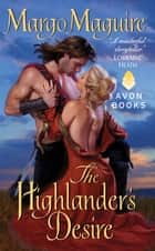 The Highlander's Desire ebook by Margo Maguire