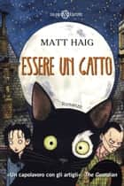 Essere un gatto ebook by Matt Haig