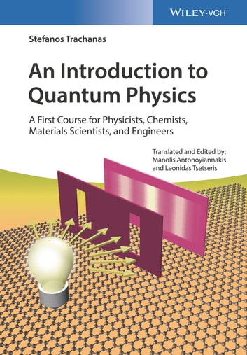 an introduction to theory and applications of quantum mechanics amnon yariv