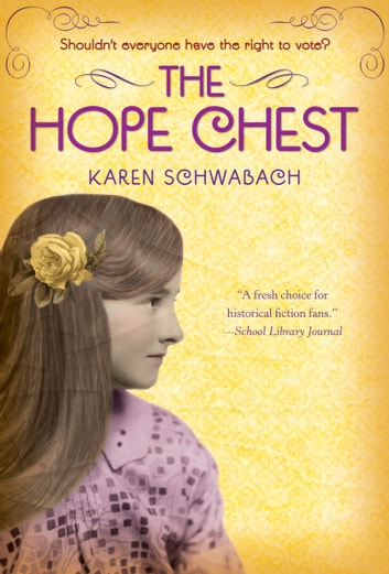 The Hope Chest ebook by Karen Schwabach
