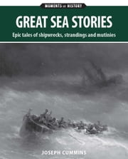 Great Sea Stories ebook by Joseph Cummins