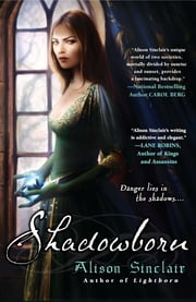 Shadowborn ebook by Alison Sinclair