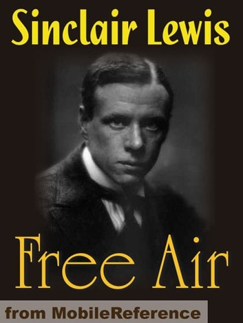 Free Air (Mobi Classics) ebook by Sinclair Lewis