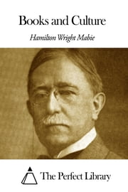 Books and Culture ebook by Hamilton Wright Mabie