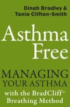 Asthma Free ebook by Dinah Bradley