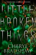 Little Broken Things ebook by