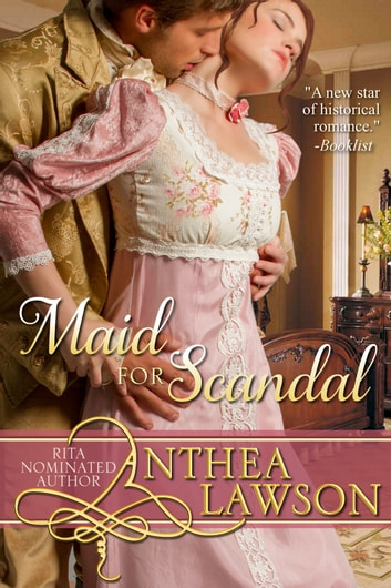 Maid for Scandal - A Regency Novelette ebook by Anthea Lawson