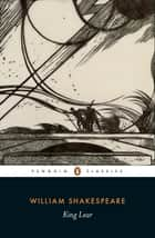 King Lear ebook by William Shakespeare, George Hunter, Kiernan Ryan,...