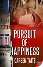 Pursuit of Happiness ebook by Carsen Taite