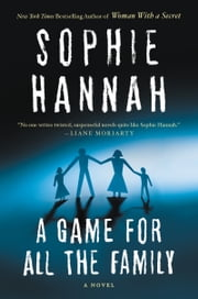 A Game for All the Family - A Novel ebook by Sophie Hannah
