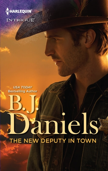 The New Deputy in Town ebook by B.J. Daniels