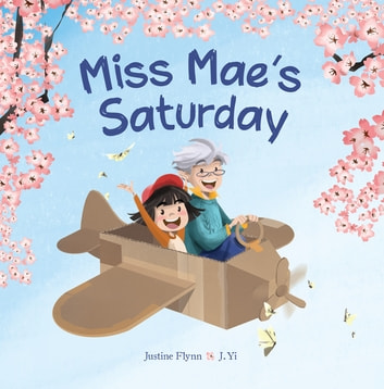 Miss Mae's Saturday ebook by Justine Flynn