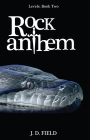 Rock Anthem - Levels # 2 (Urban Fantasy) ebook by Jd Field