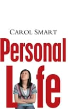 Personal Life ebook by Carol Smart