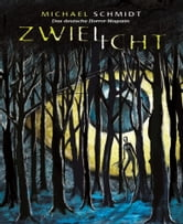 Zwielicht 4 - Das deutsche Horror-Magazin ebook by Michael Schmidt (Hrsg.)