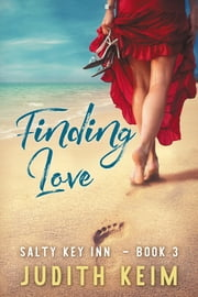 Finding Love ebook by Judith Keim