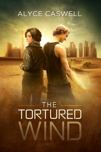 The Tortured Wind ebook by Alyce Caswell