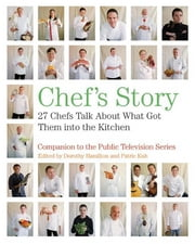Chef's Story ebook by Dorothy Hamilton,Patric Kuh
