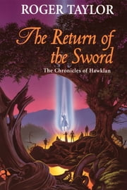 The Return of the Sword ebook by Roger Taylor