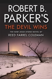 Robert B. Parker's The Devil Wins ebook by Reed Farrel Coleman