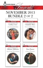 Harlequin Presents November 2013 - Bundle 2 of 2 - A Scandal in the Headlines\Never Gamble with a Caffarelli\Secrets of a Powerful Man\A Touch of Temptation ebook by Caitlin Crews, Melanie Milburne, Chantelle Shaw,...