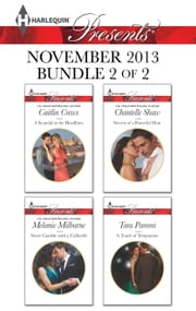 Harlequin Presents November 2013 - Bundle 2 of 2 - An Anthology ebook by Caitlin Crews, Melanie Milburne, Chantelle Shaw,...