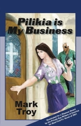 Pilikia Is My Business ebook by Mark Troy